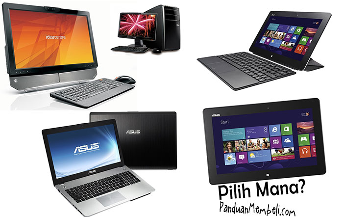 Pilih Notebook, Netbook, Desktop PC, All-in-One PC, atau Tablet PC