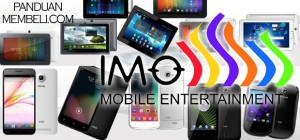 Harga HP & Tablet Android IMO