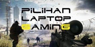 Pilihan Laptop Gaming