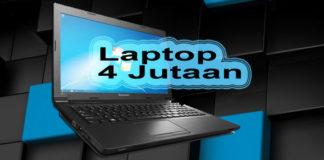 Laptop Bagus Harga 4 - 5 Jutaan