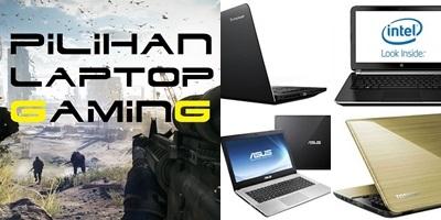 11 Pilihan Laptop Gaming Spek Terbaik, Part 2 (Selesai)