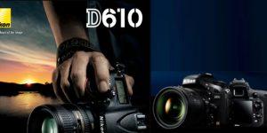 Harga, Spesifikasi, dan Preview Nikon D610